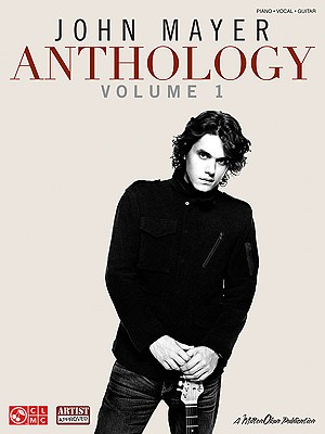 John Mayer Anthology By Mayer, John (CRT)